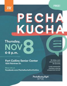 PechaKucha Fort Collins @ Fort Collins Senior Center | Fort Collins | Colorado | United States